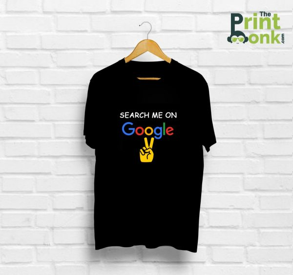 Search Me On Google T-Shirt