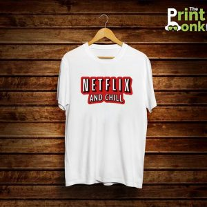 Netflix and Chill White T-Shirt