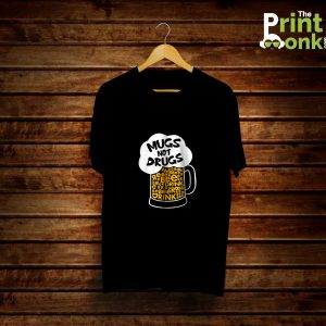 Mugs Not Drugs Black T-Shirt