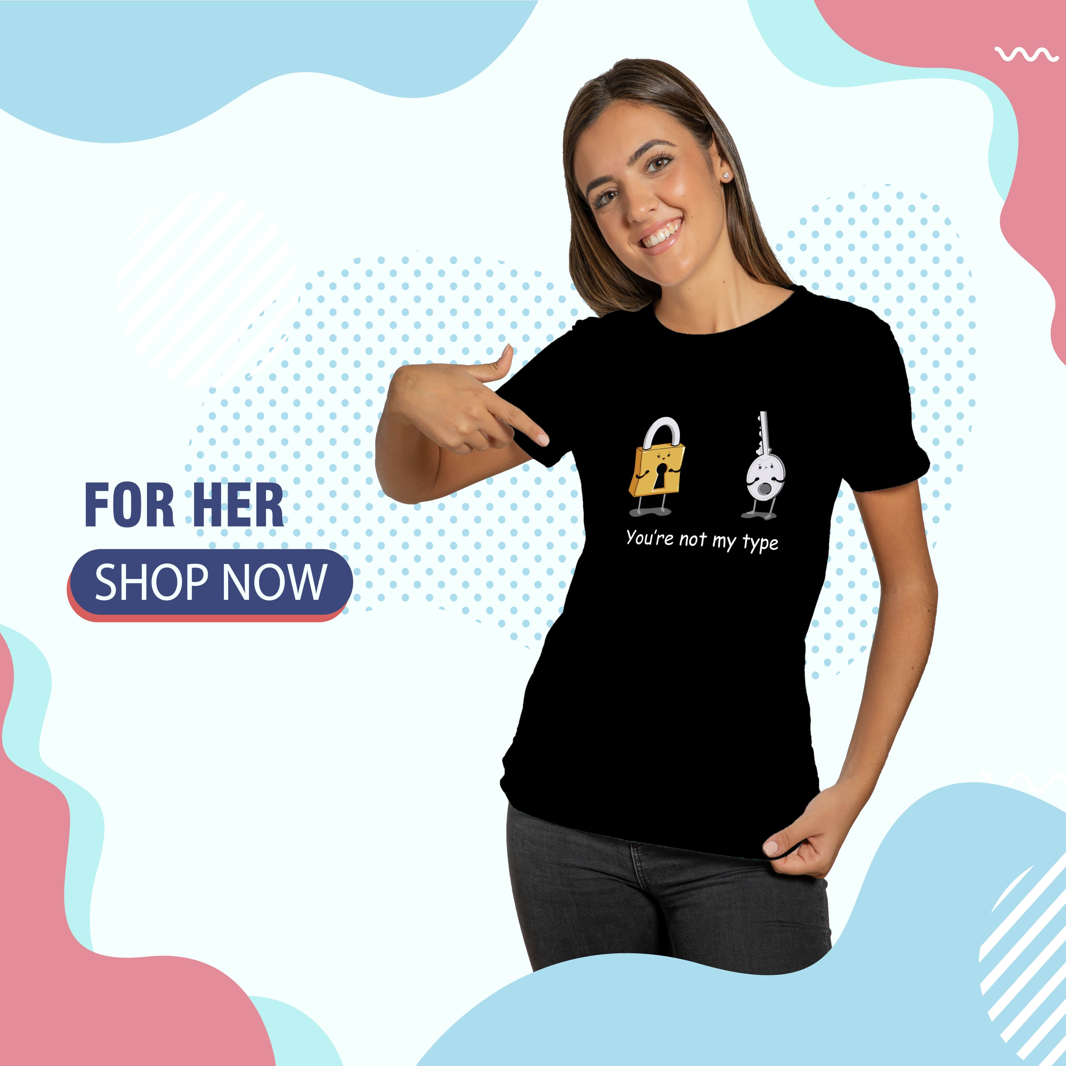 For Her T-shirts